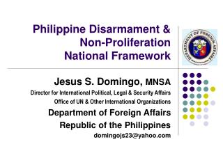 Philippine Disarmament & Non-Proliferation  National Framework