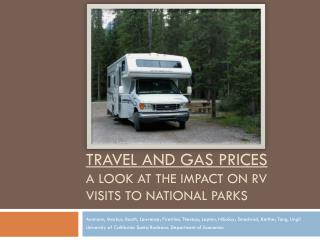 Travel and gas prices a look at the impact on rv visits to national parks