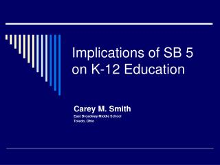 Implications of SB 5 on K-12 Education