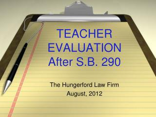 TEACHER EVALUATION  After S.B. 290