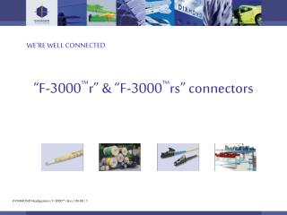 """F-3000 ™ r"" & ""F-3000 ™ rs"" connectors"