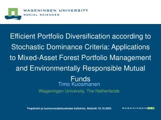 Timo Kuosmanen Wageningen University, The Netherlands