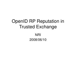 OpenID RP Reputation in Trusted Exchange