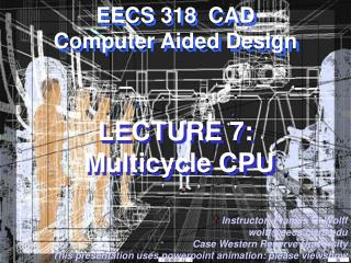 LECTURE 7:  Multicycle CPU