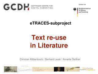 eTRACES-subproject Text re-use  in Literature