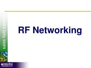 RF Networking