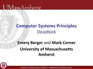 Computer Systems Principles Deadlock