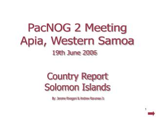 Country Report Solomon Islands