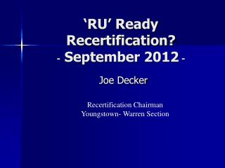 �RU� Ready Recertification? -  September 2012  -