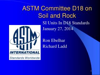 ASTM Committee D18 on Soil and Rock