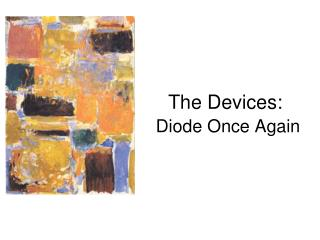 The Devices: Diode Once Again