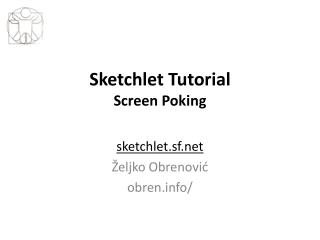 Sketchlet Tutorial Screen Poking