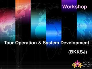 Tour Operation & System Development