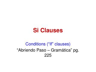 Si Clauses