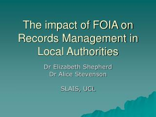 The impact of FOIA on Records Management in Local Authorities