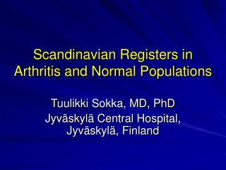 Scandinavian Registers in Arthritis and Normal Populations
