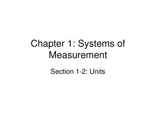 Chapter 1: Systems of Measurement