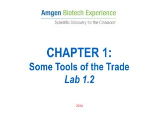 CHAPTER 1:  Some Tools of the Trade  Lab 1.2