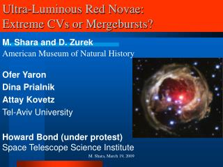 Ultra-Luminous Red Novae: Extreme CVs or Mergebursts?