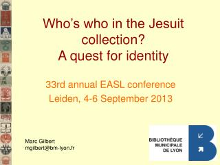 Who's who in the Jesuit collection? A quest for identity