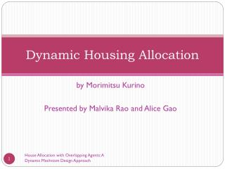 Dynamic Housing Allocation
