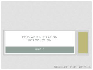 Ross administration  Introduction
