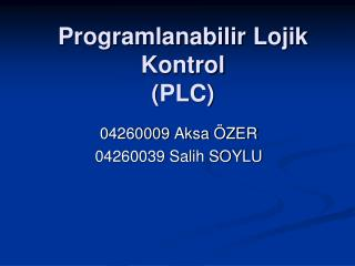 Programlanabilir Lojik Kontrol  PLC