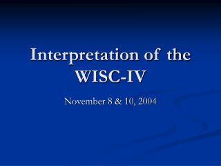 Interpretation of the WISC-IV