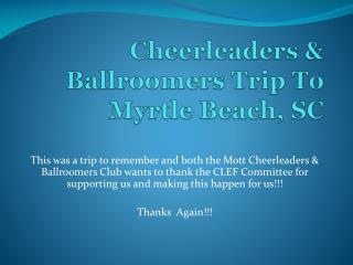 Cheerleaders & Ballroomers Trip To Myrtle Beach, SC