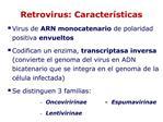 Retrovirus: Caracter sticas