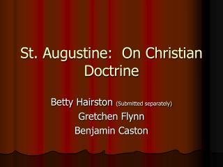 St. Augustine:  On Christian Doctrine