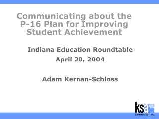 Communicating about the P-16 Plan for Improving Student Achievement
