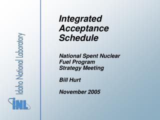 Integrated Acceptance Schedule
