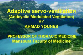 Adaptive servo-ventilation (Anticyclic Modulated Ventilation)