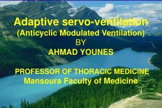 Adaptive servo-ventilation (Anticyclic Modulated Ventilation)