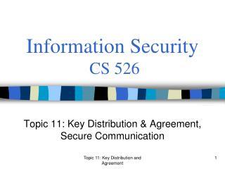 Information Security  CS 526