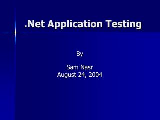 .Net Application Testing