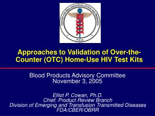 Approaches to Validation of Over-the-Counter OTC Home-Use HIV Test Kits