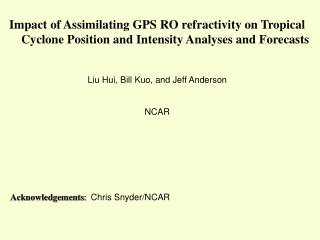 Acknowledgements :   Chris Snyder/NCAR