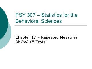 PSY 307 � Statistics for the Behavioral Sciences