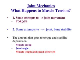 Joint Mechanics What Happens to Muscle Tension?