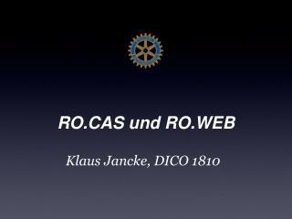 RO.CAS und RO.WEB