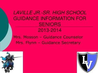 LAVILLE JR.-SR. HIGH SCHOOL GUIDANCE INFORMATION FOR SENIORS 2013-2014