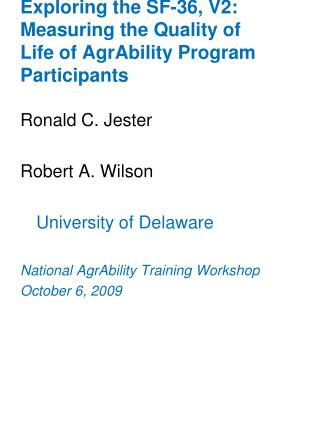 Exploring the SF-36, V2:  Measuring the Quality of Life of AgrAbility Program Participants