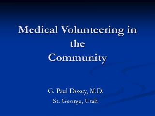 Medical Volunteering in the  Community