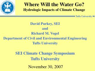 Where Will the Water Go? Hydrologic Impacts of Climate Change