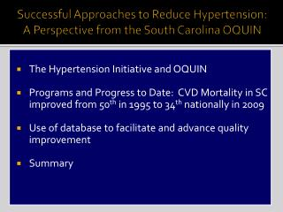 Successful Approaches to Reduce Hypertension:     A  Perspective from the South Carolina OQUIN