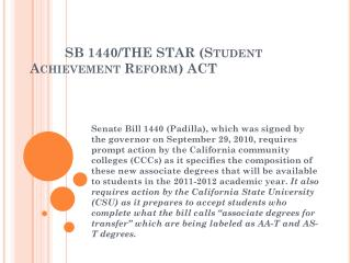 SB 1440/THE STAR (Student Achievement Reform) ACT