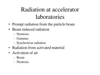 Radiation at accelerator laboratories