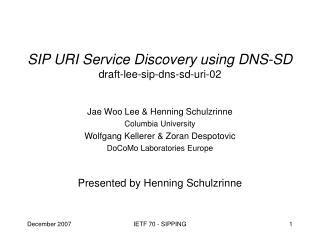 SIP URI Service Discovery using DNS-SD draft-lee-sip-dns-sd-uri-02
